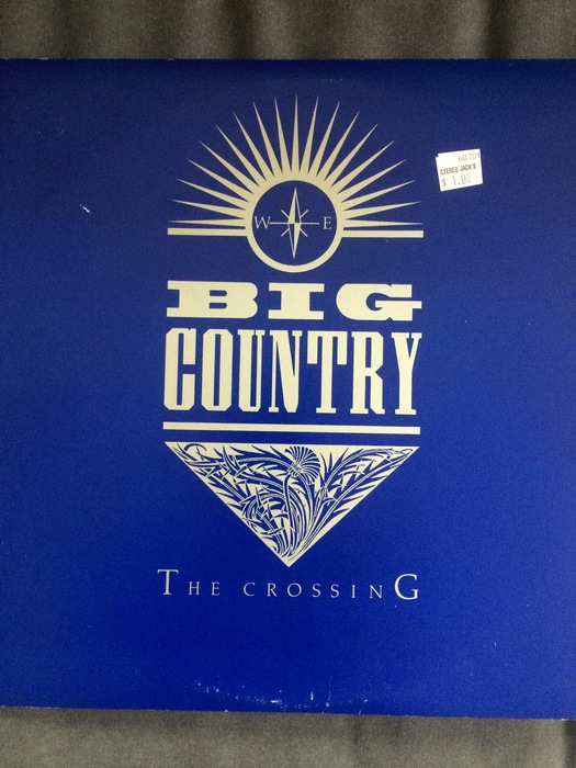 One Dollar Record Review - Big Country039s The Crossing